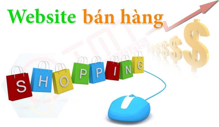 Thiết kế Website bán hàng - Nền móng của thương mại điện tử